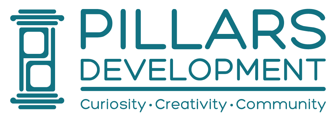 Pillars Development | Curiosity, Creativity, Community